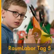 RaumLabor Tag 5